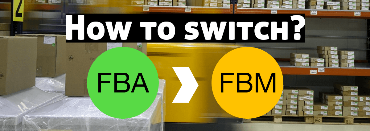 FBA Update: 6 Tips for Switching to Merchant Fulfilled Shipping Amid Amazon Coronavirus Restrictions
