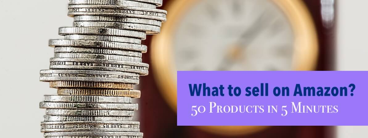 How I found 50 Promising Products To Sell on Amazon in 5 Minutes