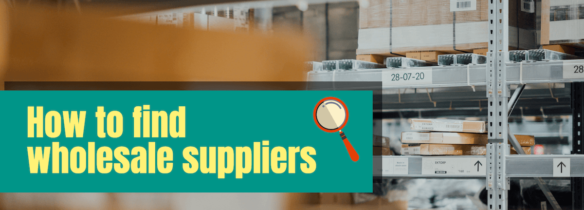 These Amazon Wholesale Suppliers Want Your Business -- Here's How to find them