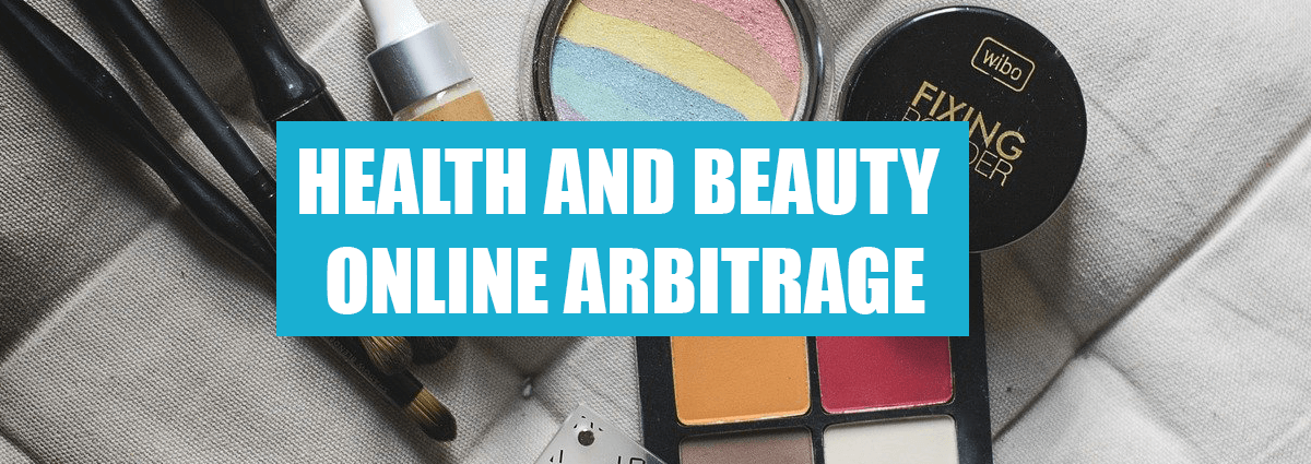 How to Make $100/Day With Health and Beauty Online Arbitrage